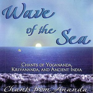 Image for 'Wave Of The Sea - Chants From Ananda'