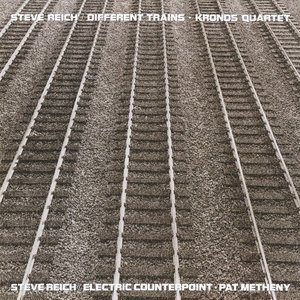 Immagine per 'Different Trains / Electric Counterpoint'