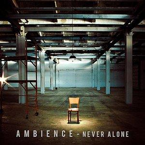 Immagine per 'Never Alone - EP'