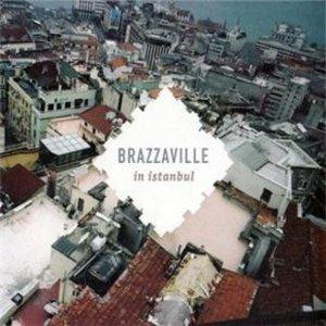 Image for 'Brazzaville in Istanbul'