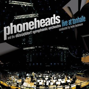 Image for 'Phoneheads & The Düsseldorf Symphonic Orchestra'