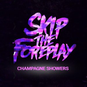 Image for 'Champagne Showers - Single'