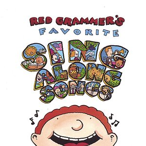 Image for 'Red Grammer's Favorite Sing Along Songs'