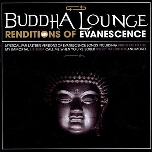 Image for 'Buddha Lounge Renditions Of Evanescence'