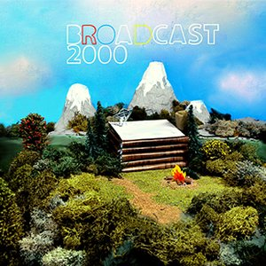 Image for 'Broadcast 2000'