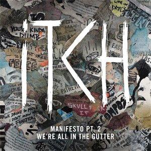 Imagen de 'Manifesto Part 2: We're All In The Gutter'