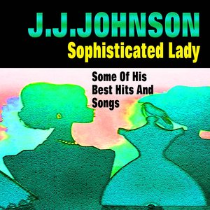 Image for 'Sophisticated Lady (Some of His Best Hits and Songs)'