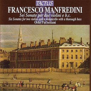 Image for 'Manfredini : Sei Sonata per due violini e basso continuo'