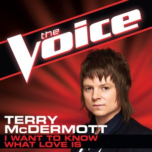 Image for 'I Want To Know What Love Is (The Voice Performance) - Single'