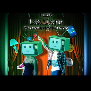 Image for 'Lost Utopia Subconsciousness Concert'