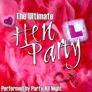 Image for 'The Ultimate Hen Party'