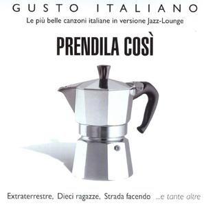 Image for 'Gusto Italiano - Prendila Così'