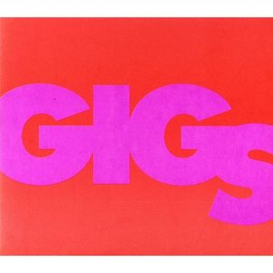 Image for 'Gigs'