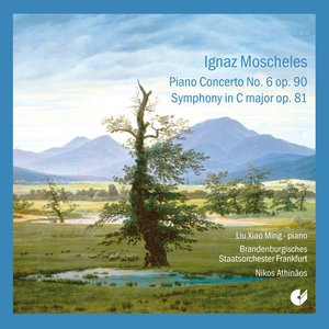 Image for 'Moscheles: Piano Concerto No. 6 - Symphony in C major'