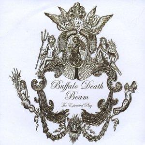 Image for 'Buffalo Death Beam - EP'