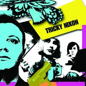 Image for 'Tricky Nixon EP'