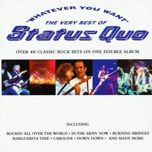 Image for 'Whatever You Want: The Very Best of Status Quo'