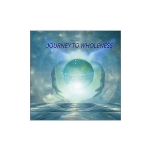 Image for 'journey to wholeness'