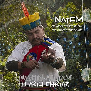 Image pour 'Natem / Ayahuasca - The Voices of the Spirits / Las Voces De Los Espiritus'