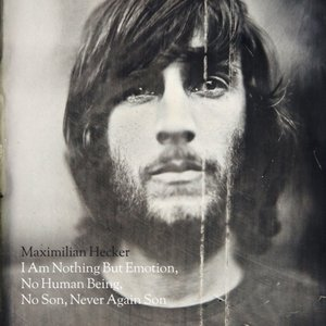 Image for 'I Am Nothing But Emotion, No Human Being, No Son, Never Again Son'