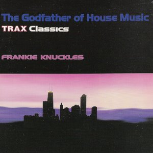 Image for 'The Godfather Of House Music - Trax Classics'