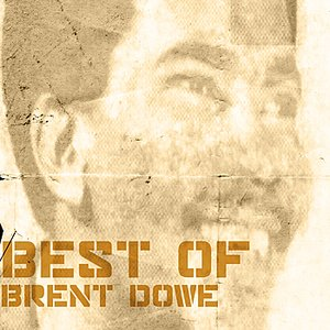 Image for 'Best Of Brent Dowe'