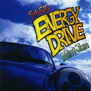 Image for '5th GIG #Energy Drive'