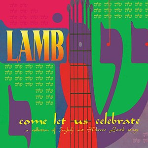 Image for 'Come Let Us Celebrate'
