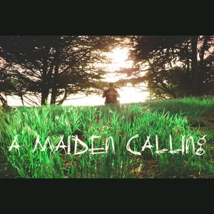 Image for 'A Maiden Calling - Single'