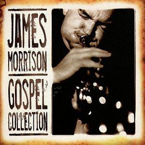 Image for 'James Morrison: Gospel Collection Volume One'