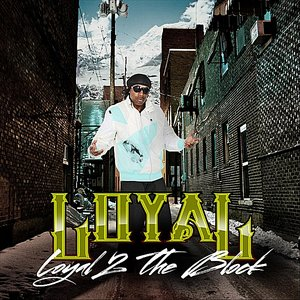 Image for 'Loyal 2 the Block'
