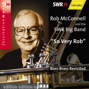 Image for 'Mcconnell: So Very Rob: Boss Brass Revisited'