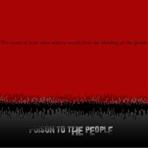 Imagem de 'Poison To The People'
