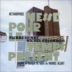 Image for 'Métamorphose : Messe pour le temps présent'