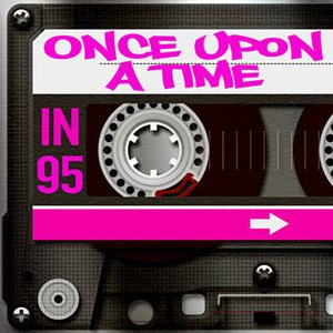 Image for 'Once Upon a Time in 95'