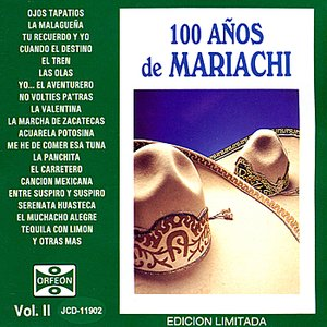 Image for '100 Años de Mariachi, Vol. II'