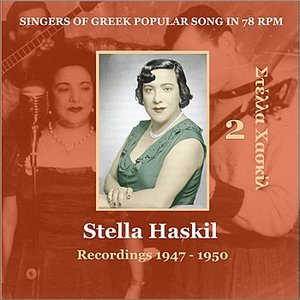 Image for 'Stella Haskil Vol. 2 / Singers of Greek Popular Song in 78 rpm /  Recordings 1947 - 1950'