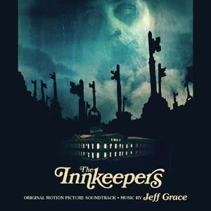 Image for 'The Innkeepers (Original Motion Picture Soundtrack)'
