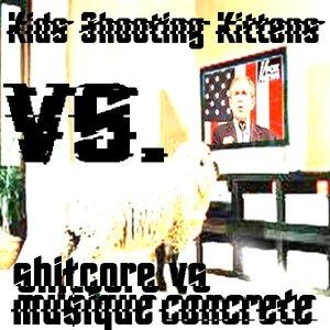 Image for 'shitcore vs musique concrete'