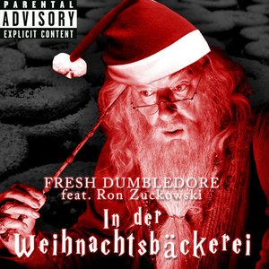 Image for 'Fresh Dumbledore feat. Ron Zuckowski'
