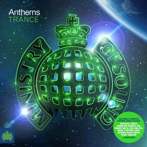 Image for 'Ministry of Sound: Anthems Trance'