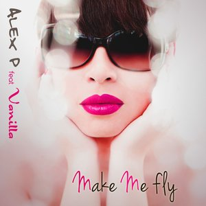 Image for 'Make Me Fly (feat. Vanilla)'