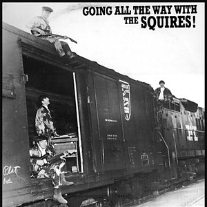 Image for 'Going All The Way With The Squires'