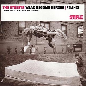 Image for 'Weak Become Heroes Remixes'
