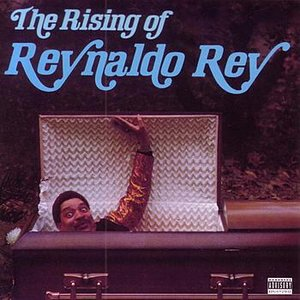 Image for 'The Rising of Reynaldo Rey'