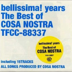 Image for 'Bellissima! Years: The Best of Cosa Nostra'