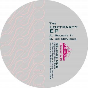 Image for 'The Loftparty EP'