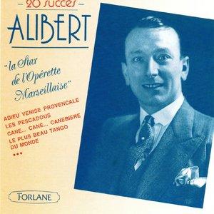 Image for 'Alibert : La star de l'opérette marseillaise'