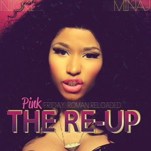 """Pink Friday: Roman Reloaded the Re-Up""的封面"