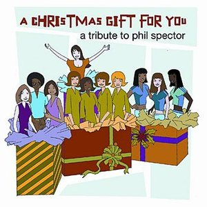 Image for 'Christmas Gift for You - A Tribute to Phil Spector'